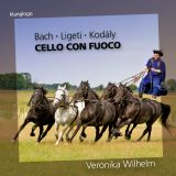 Veronika Wilhelm:  Cello con Fuoco