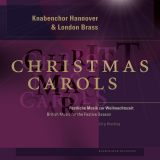 Knabenchor Hannover & London Brass:  Christmas Carols