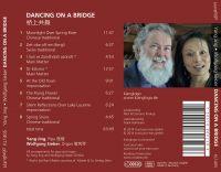 Wolfgang Sieber & Yang Jing:  Dancing on a Bridge