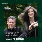 Thomas Laske & Verena Louis:  Mahler Lieder