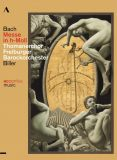 DVD: Johann Sebastian Bach  Messe in h-Moll