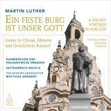 Martin Luther:  Ein feste Burg ist unser Gott