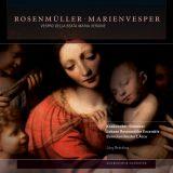 Johann Rosenmüller: Marienvesper