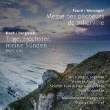 Fauré/Messager: Messe des pêcheurs de Villerville