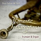 Duo Fehse-Wilfert  Romantic Transcriptions