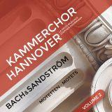 Kammerchor Hannover:  Bach & Sandström Vol. 2