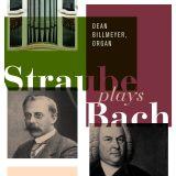 Straube plays Bach  Dean Billmeyer