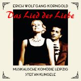 Erich Wolfgang Korngold:  The Song of Love