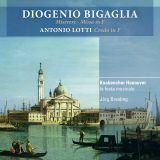 Diogenio Bigaglia  Miserere - Missa in F