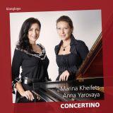 Concertino  Marina Kheifets, Anna Yarovaya