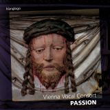 Passion  Vienna Vocal Consort