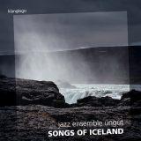 jazz ensemble ungut:  Songs of Iceland