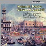 Giovanni Gabrieli -  Heinrich Schütz