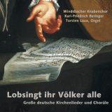Windsbacher Knabenchor:  Lobsingt, ihr Völker alle
