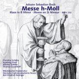 Johann Sebastian Bach:  Messe h-Moll BWV 232