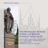 Felix Mendelssohn Bartholdy:  Psalmen und Motetten