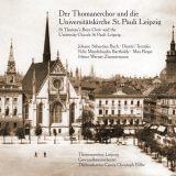 Der Thomanerchor und die  Universitätskirche St. Pauli