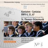 Thomanerchor Leipzig:  Kantaten zu Ostern 5/10