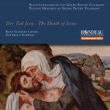 Bach Consort Leipzig:  Der Tod Jesu