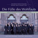 Die Fülle des Wohllauts:  Kammerchor Bad Homburg