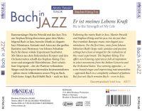 Bach in Jazz:  Er ist meines Lebens Kraft