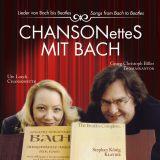 CHANSONetteS MIT BACH:  Lieder von Bach bis Beatles