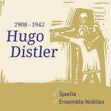 Sjaella & Ensemble Nobiles:  Hugo Distler (1908-1942)