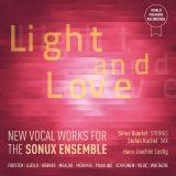 Light and Love:  Neue Vokalmusik