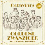 Octavians:  Musik der Goldenen Zwanziger