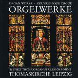 Bach: Orgelwerke aus der  Thomaskirche Leipzig